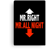 Mr. ALL NIGHT Canvas Print