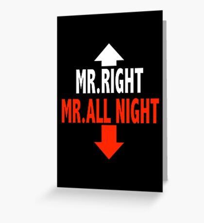 Mr. ALL NIGHT Greeting Card