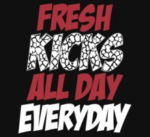 Fresh Kicks All day Everyday Baby Tee