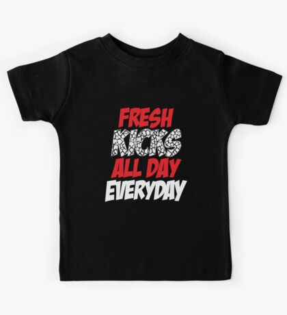 Fresh Kicks All day Everyday Kids Tee