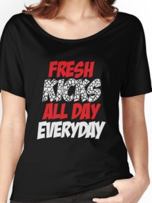 Fresh Kicks All day Everyday Women's Relaxed Fit T-Shirt
