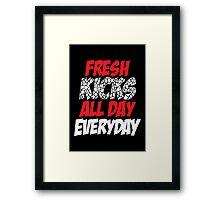 Fresh Kicks All day Everyday Framed Print