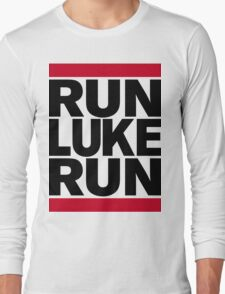 RUN LUKE RUN (Black font) Long Sleeve T-Shirt