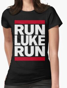 RUN LUKE RUN (White font) Womens Fitted T-Shirt