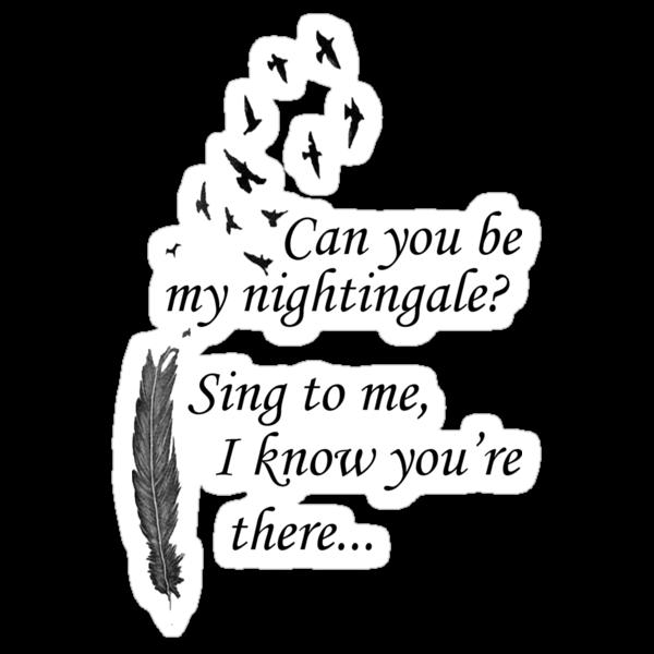 My Nightingale by HopeWontFade