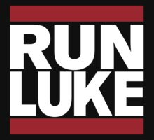 RUN LUKE (White font) by Koukiburra