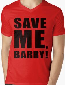 Save Me, Barry! Mens V-Neck T-Shirt