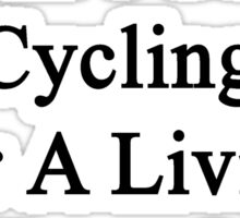 My Wife Doesn't Coach Cycling For A Living She Does It For Fun Sticker
