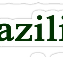 Real Brazilian Inside Sticker