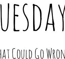 Tuesdays Too by omgkatkat
