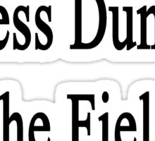 I'm Making You Less Dumb In The Field Of Economics  Sticker