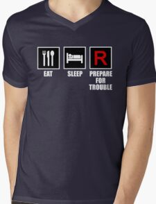 Eat, Sleep, Prepare for Trouble! Mens V-Neck T-Shirt