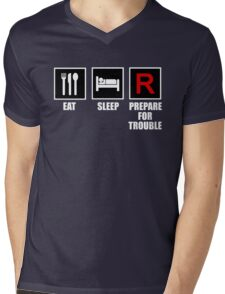 Eat, Sleep, Prepare for Trouble! Mens V-Neck T-Shirt