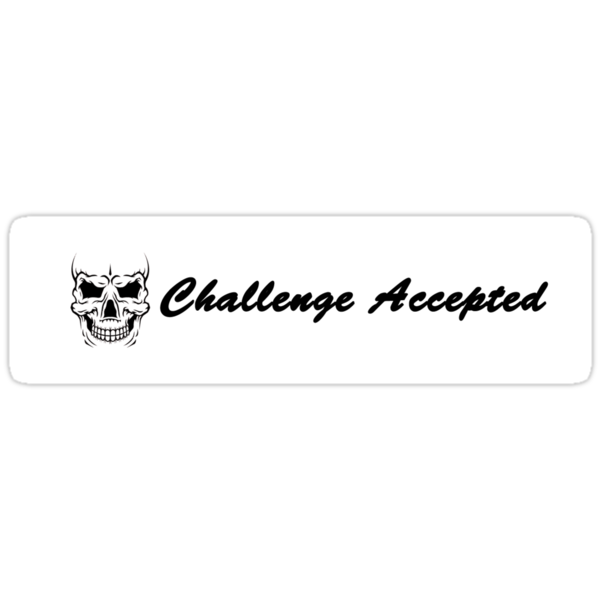 challenge accepted medium by lennium