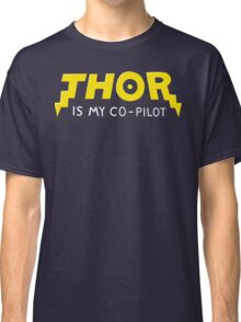 Thor is my Co-Pilot Classic T-Shirt