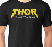Thor is my Co-Pilot Unisex T-Shirt