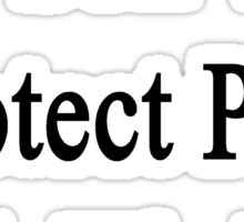 My Son Will Protect Pigs With His Life Sticker
