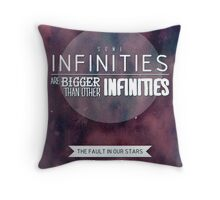 """""""Some infinities.."""" from the book The Fault In Our Stars by John Green. Throw Pillow"""