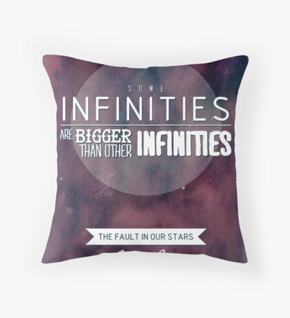 """Some infinities.."" from the book The Fault In Our Stars by John Green. Throw Pillow"