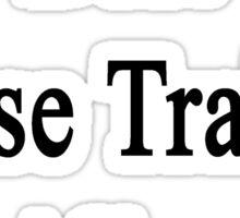 Best Horse Trainer Alive  Sticker