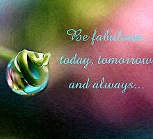 Be Fabulous! by Liane Pinel