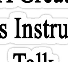 Want To Meet A Great Chess Instructor? Talk To My Mom  Sticker