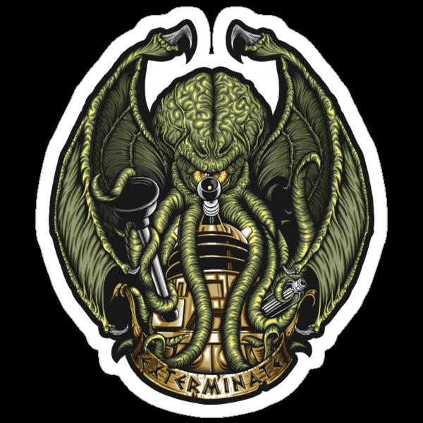Cthulhu Exterminates - Sticker by TrulyEpic