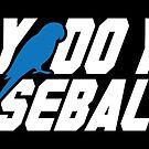Johnny, Do You Play Baseball? (STICKER) by mikehandyart