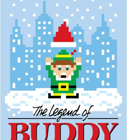 The Legend of Buddy (STICKER) Sticker