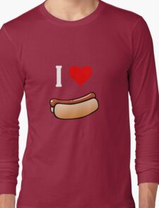 I love hot dogs Long Sleeve T-Shirt