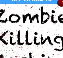 Zombie Killer Hello Name Tag Sticker