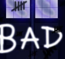 Bad Silence 2 Sticker