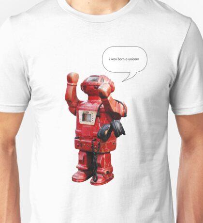 Bibot Robot- i was born a unicorn Unisex T-Shirt