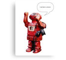 Bibot Robot- i was born a unicorn Canvas Print