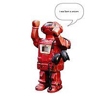 Bibot Robot- i was born a unicorn Photographic Print