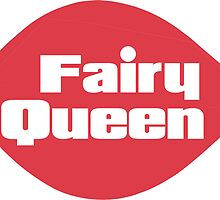 Fairy Queen  by Thereal Appeal