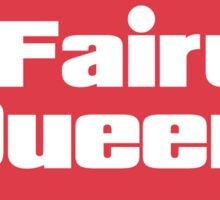 Fairy Queen  Sticker