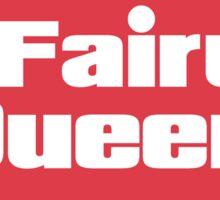Fairy Queen  Sticker