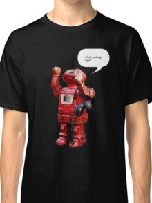 Bibot Robot- what's cooking ugly? Classic T-Shirt