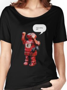 Bibot Robot- what's cooking ugly? Women's Relaxed Fit T-Shirt