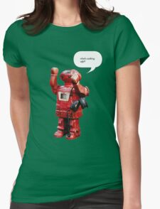 Bibot Robot- what's cooking ugly? Womens Fitted T-Shirt