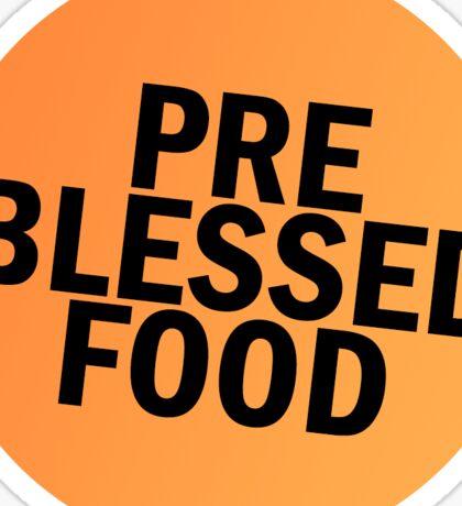 Pre-Blessed Food Sticker Sticker