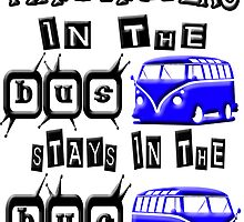 What happens in the VW BUS stays BLUE version by Tony  Bazidlo