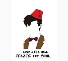 Fezzes Are Cool. 2.0 Unisex T-Shirt