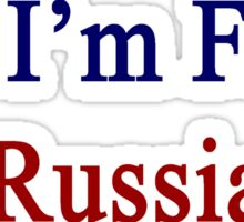 Yes I'm From Russia  Sticker