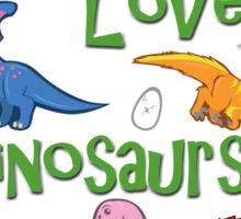 I Love Dinosaurs! (Cute) Sticker