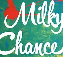 Milky Chance by Benjamin Ordonneau