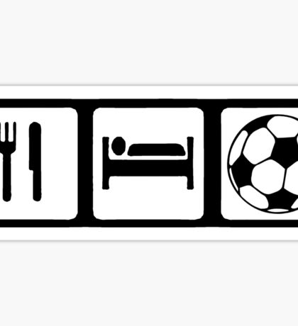 Eat, Sleep, Soccer Sticker