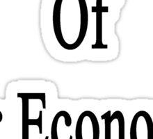 I'm Not Afraid Of Your Economics Exam  Sticker