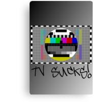 TV Sucks! by Chillee Wilson Canvas Print